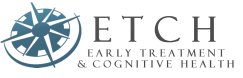 ETCH: EARLY TREATMENT & COGNITIVE HEALTH
